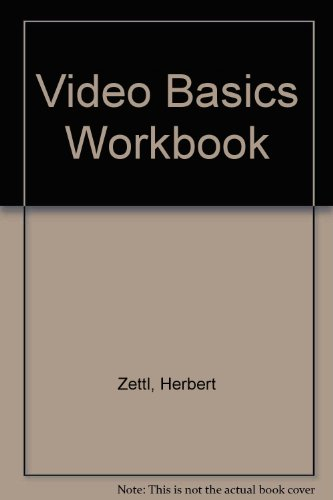 Video Basics Workbook 4th 2004 9780534612481 Front Cover