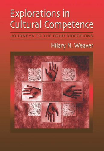 Explorations in Cultural Competence Journeys to the Four Directions  2005 edition cover