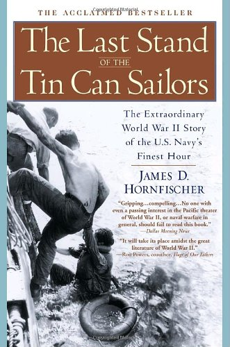 Last Stand of the Tin Can Sailors The Extraordinary World War II Story of the U. S. Navy's Finest Hour  2005 edition cover