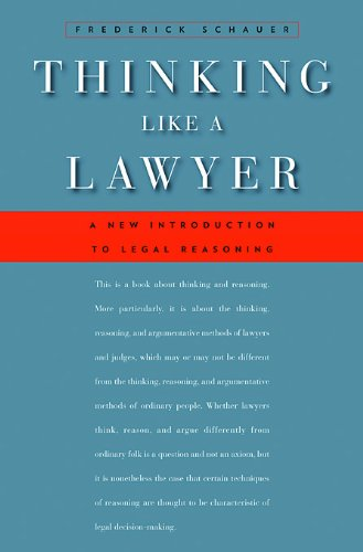 Thinking Like a Lawyer A New Introduction to Legal Reasoning  2009 edition cover