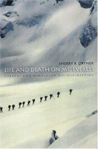 Life and Death on Mt. Everest Sherpas and Himalayan Mountaineering  1999 edition cover