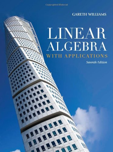 Linear Algebra with Applications  7th 2011 (Revised) edition cover