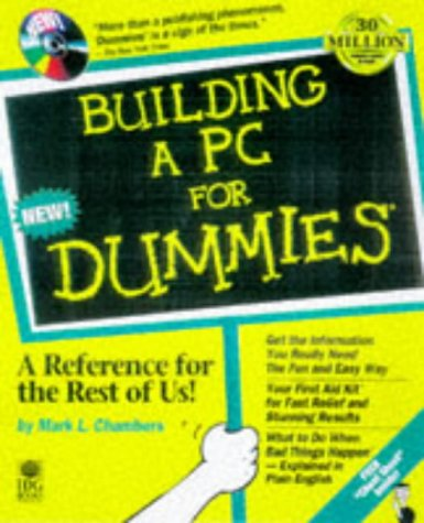 Building a PC for Dummies 1st 1998 9780764503481 Front Cover