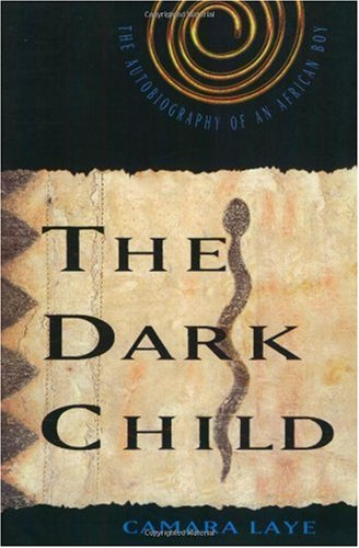 Dark Child The Autobiography of an African Boy N/A edition cover