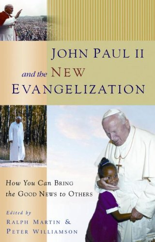 John Paul II and the New Evangelization How You Can Bring the Good News to Others  2006 edition cover