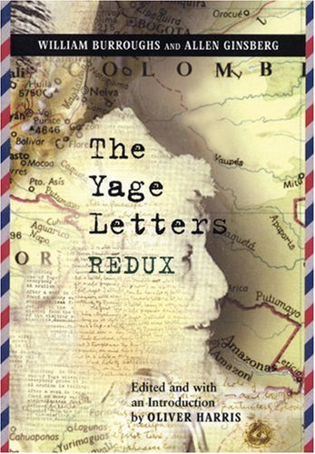 Yage Letters Redux  4th 2006 edition cover