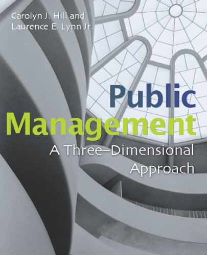 Public Management A Three-Dimensional Approach  2007 (Revised) edition cover