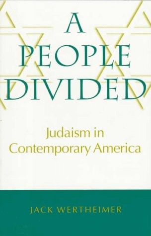People Divided Judaism in Contemporary America  1997 (Reprint) 9780874518481 Front Cover