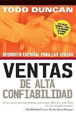 Ventas de Alta Confiabilidad Requisito esencial para las Ventas  2005 9780881138481 Front Cover