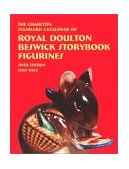The Charlton Standard Catalogue of Royal Doulton Beswick Storybook Figurines (6th Edition) (Charlton Standard Catalogue) N/A 9780889682481 Front Cover