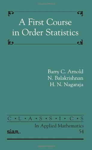 First Course in Order Statistics  2008 edition cover
