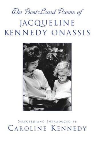 Best Loved Poems of Jacqueline Kennedy Onassis  N/A 9781401302481 Front Cover