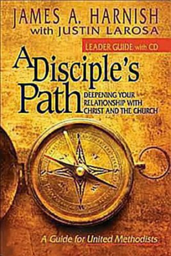 Disciple's Path Deepening Your Relationship with Christ and the Church N/A 9781426743481 Front Cover