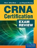 CRNA Certification Exam Review   2014 9781449670481 Front Cover