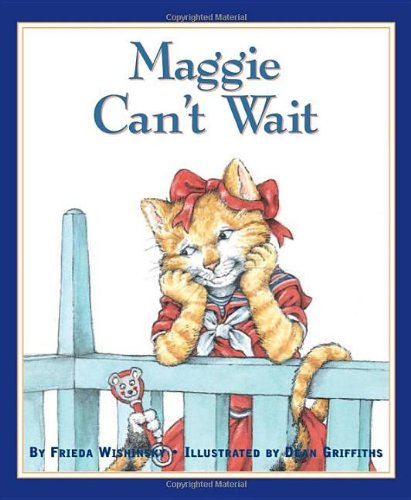 Maggie Can't Wait   2012 9781554552481 Front Cover