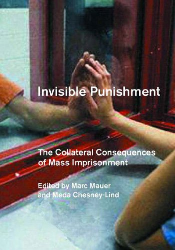 Invisible Punishment The Collateral Consequences of Mass Imprisonment  2003 edition cover