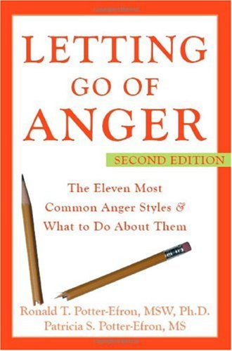 Letting Go of Anger The Eleven Most Common Anger Styles and What to Do about Them 2nd 2006 (Revised) edition cover