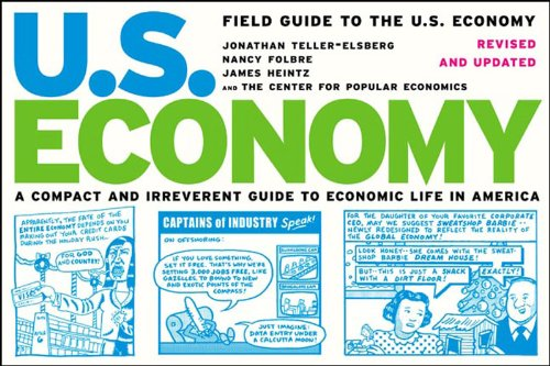 Field Guide to the U. S. Economy A Compact and Irreverent Guide to Economic Life in America  2006 (Revised) edition cover