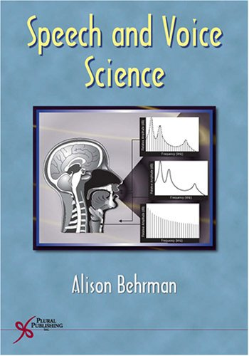 Speech and Voice Science   2007 edition cover