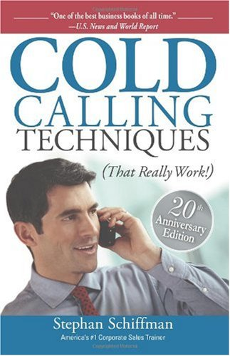 Cold Calling Techniques That Really Work! 6th 2007 edition cover