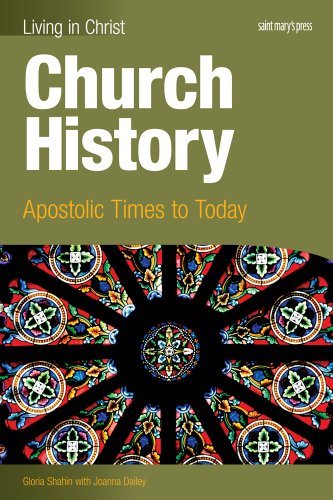 Church History: Apostolic Times to Today  2013 edition cover