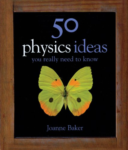 50 Physics Ideas You Really Need to Know   2007 edition cover