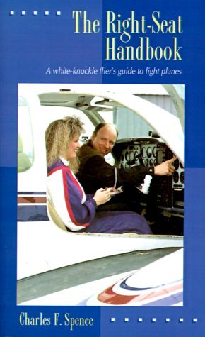 Right Seat Handbook A White-Knuckle Flier's Guide to Light Planes  1994 edition cover