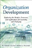Organization Development Exploring the Models, Processes, and Applications for Learning and Changing 3rd 2015 edition cover
