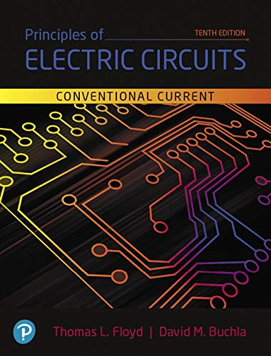 Principles of Electric Circuits Conventional Current Version 10th 2020 9780134879482 Front Cover