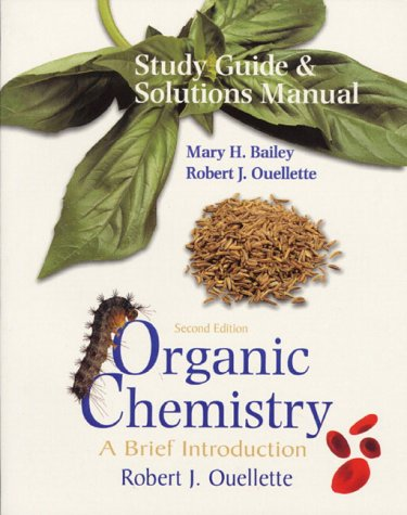 Organic Chemistry A Brief Introduction 2nd 1998 (Student Manual, Study Guide, etc.) 9780138503482 Front Cover