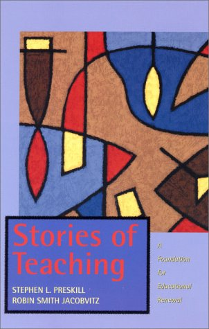 Stories of Teaching A Foundation for Educational Renewal  2001 edition cover