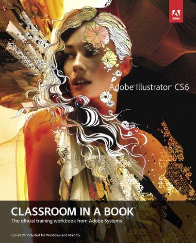 Adobe Illustrator CS6 Classroom in a Book   2012 edition cover