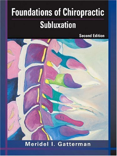 Foundations of Chiropractic Subluxation 2nd 2004 (Revised) edition cover
