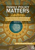 Family Policy Matters How Policymaking Affects Families and What Professionals Can Do 3rd 2014 (Revised) edition cover