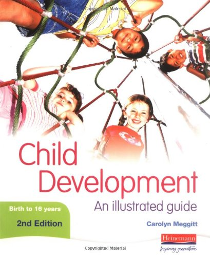 Child Development An Illustrated Guide 2nd 2006 (Revised) 9780435420482 Front Cover