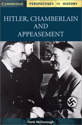 Hitler, Chamberlain and Appeasement   2002 edition cover