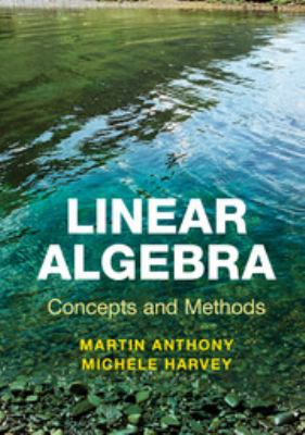Linear Algebra: Concepts and Methods   2012 edition cover