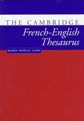 Cambridge French-English Thesaurus   1998 9780521563482 Front Cover