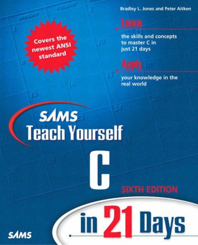 C in 21 Days  6th 2003 (Revised) 9780672324482 Front Cover