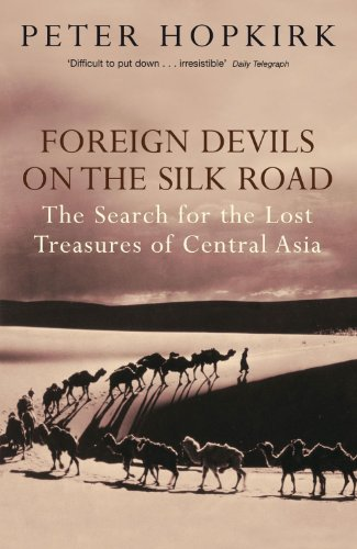 Foreign Devils on the Silk Road   2006 9780719564482 Front Cover