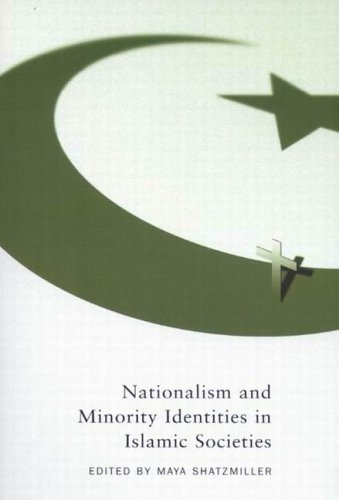 Nationalism and Minority Identities in Islamic Societies   2005 edition cover