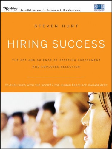 Hiring Success The Art and Science of Staffing Assessment and Employee Selection 2nd 2007 (Revised) edition cover