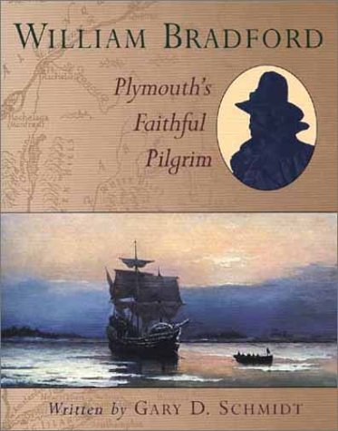 William Bradford Plymouth's Faithful Pilgrim  1999 edition cover