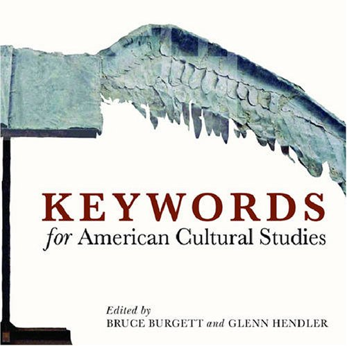 Keywords for American Cultural Studies   2007 edition cover