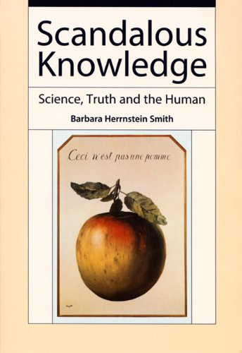 Scandalous Knowledge Science, Truth and the Human  2006 edition cover