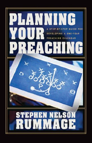 Planning Your Preaching A Step-by-Step Guide for Developing a One-Year Preaching Calendar  2003 edition cover