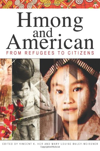 Hmong and American From Refugees to Citizens  2012 edition cover