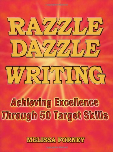Razzle Dazzle Writing Achieving Excellence Through 50 Target Skills  2001 9780929895482 Front Cover