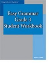 Easy Grammar Grade 3 Student Workbook   2006 edition cover