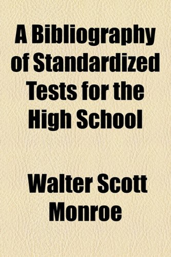 Bibliography of Standardized Tests for the High School  2010 edition cover